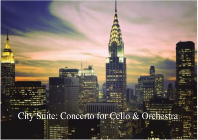 City Suite: Concerto for Amplified Cello and Orchestra